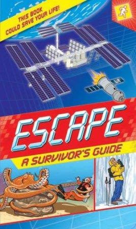 Escape A Survivor's Guide by Margaret Hynes