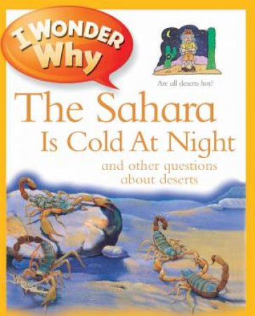 I Wonder Why Sahara is Cold at Night by Jackie Gaff
