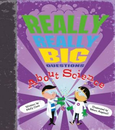 Really Really Big Questions About Science by Holly Cave