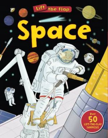 Lift the Flaps: Space by Susie Brooks