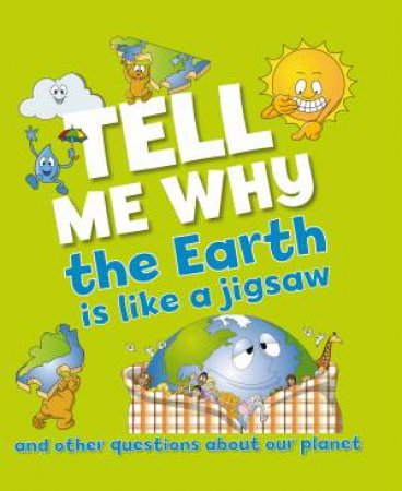 Tell Me Why: Earth is Like a Jigsaw by Barbara Taylor