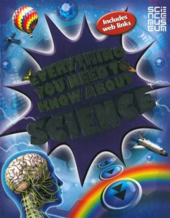 Everything You Need to Know: Science by Mike Goldsmith