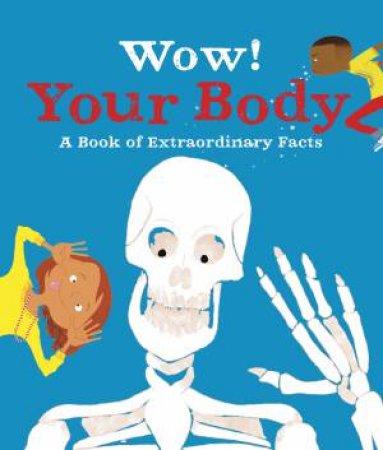 Wow! Your Body by Jackie McCann