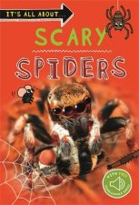 Its All About Scary Spiders