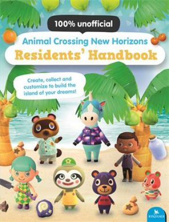 Animal Crossing New Horizons Residents' Handbook by Claire Lister