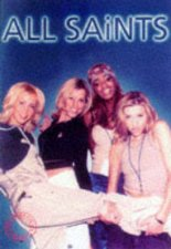 All Saints The Unofficial Book
