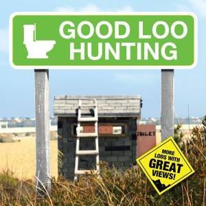 Good Loo Hunting by Luke Barclay