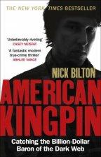 American Kingpin Catching The BillionDollar Baron Of The Dark Web