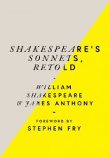 Shakespeares Sonnets Retold Classic Love Poems With A Modern Twist