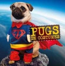 Pugs in Costumes by Various