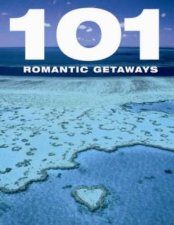 101 Romantic Getaways
