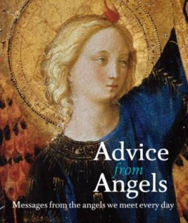Advice from Angels by Chrissie Astell