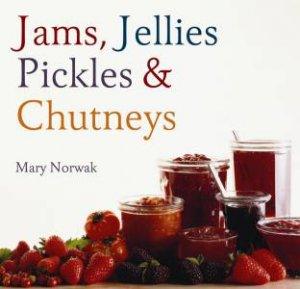 Jams, Jellies, Pickles and Chutney by Myriad