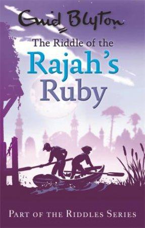 The Riddle of the Rajah's Ruby