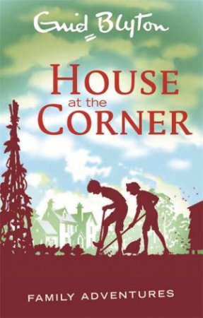 Family Adventures: House at the Corner