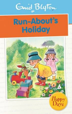 Happy Days: Run-About's Holiday