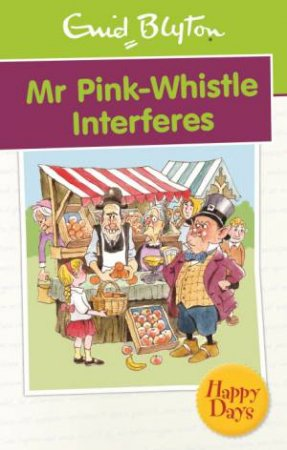 Happy Days: Mr Pink-Whistle Interferes