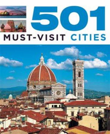 501 Must-Visit Cities by A Findlay & D Brown & J Brown