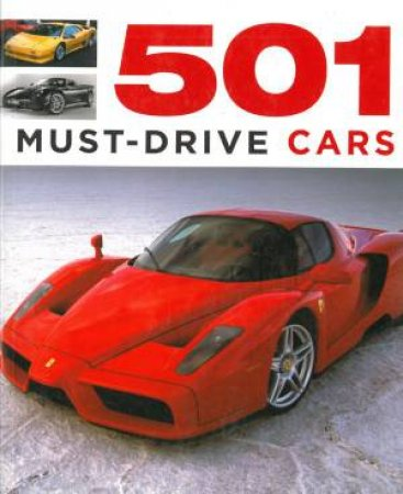 501 Must-Drive Cars by Fid Backhouse & Kieran Fogarty & Sal Oliver