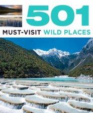 501 MustVisit Wild Places