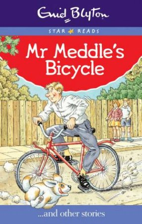 Star Reads: Mr Meddle's Bicycle