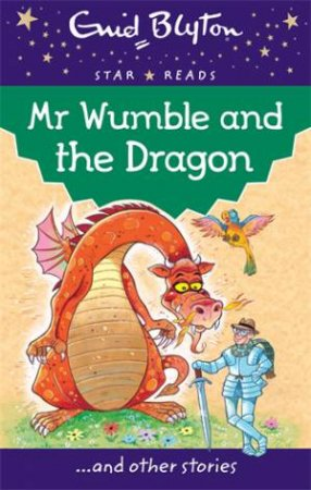 Star Reads: Mr Wumble and the Dragon and Other Stories
