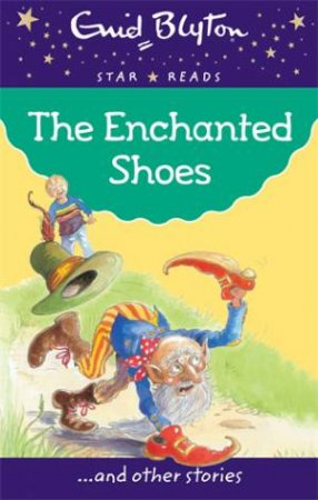 Star Reads: The Enchanted Shoes and Other Stories