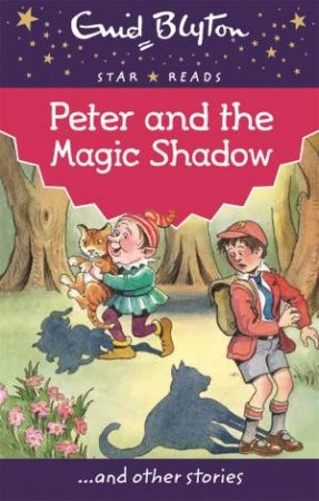 Star Reads: Peter and the Magic Shadow