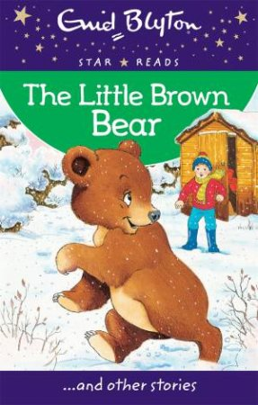 Star Reads: The Little Brown Bear and other stories