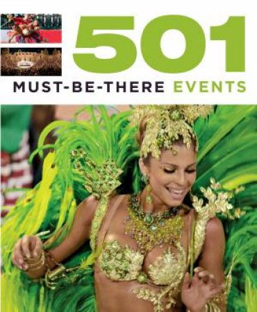 501 Must-Be-There Events by Various