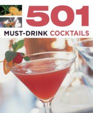 501 Must-Drink Cocktails by Various