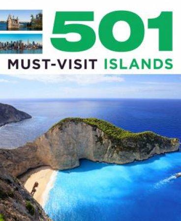 501 Must-Visit Islands by A Findlay & D Brown & J Brown