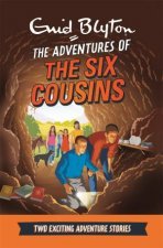 The Adventures of the Six Cousins by Enid Blyton