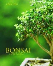 Bonsai A Care Manual