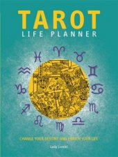 The Tarot Life Planner by Lorelei Lady