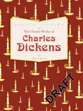 The Classic Works of Charles Dickens - Three Landmark Novels by Charles Dickens