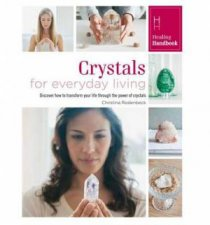 Crystals For Everyday Living