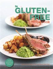 The Gluten-Free Recipe Book by Various