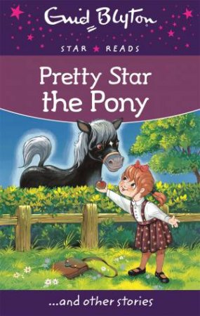 Star Reads: Pretty Star the Pony and other stories