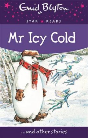 Star Reads: Mr Icy Cold... and other stories