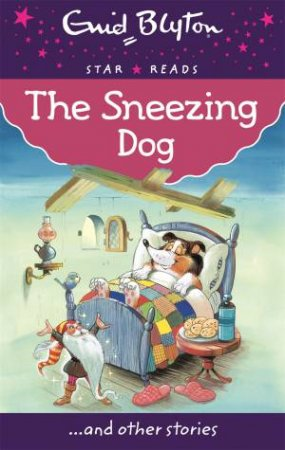 Star Reads: The Sneezing Dog... and other stories