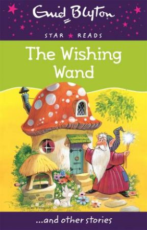 Star Reads: The Wishing Wand... and other stories