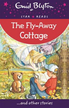 Star Reads: The Fly-Away Cottage... and other stories