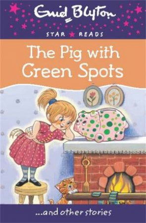 Star Reads: The Pig With Green Spots