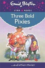 Three Bold Pixies