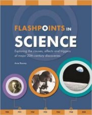 Flashpoints In Science by Anne Rooney