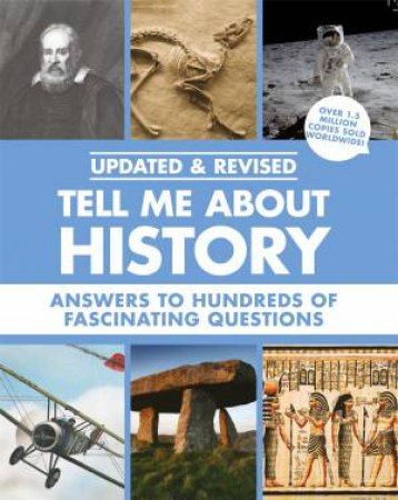 Tell Me About: History by Various