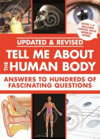 Tell Me About: The Human Body by Various