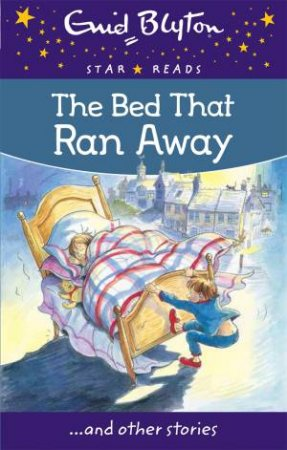 Star Reads: The Bed That Ran Away And Other Stories