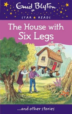 Star Reads: The House With Six Legs And Other Stories